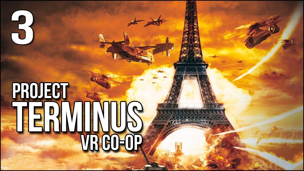 Project Terminus VR Co-Op | Ending | Paris Is In Bad Shape!