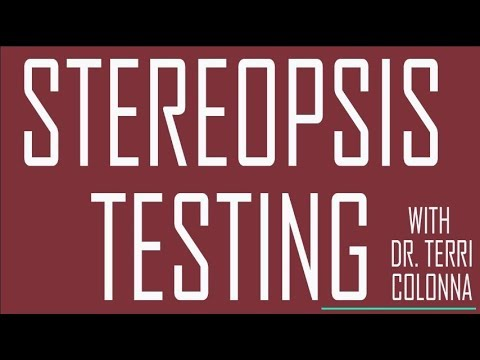 Stereopsis Testing With Dr. Terri Colonna