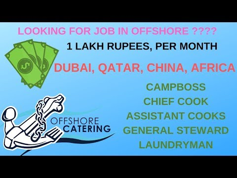 Offshore Company Jobs I Catering Jobs I Cooks I General Stew