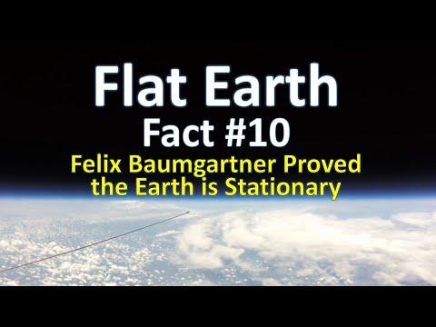 Flat Earth Fact #10 - Felix Baumgartner Proved the Earth is Stationary