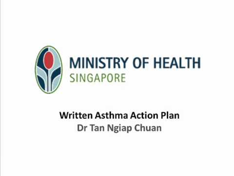 Dr Tan Ngiap Chuan  Written Asthma Action Plan Part   Youtube