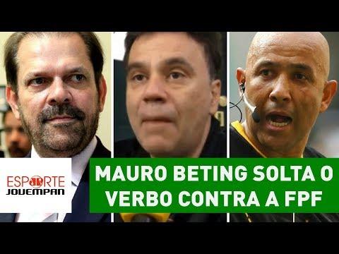 Mauro Beting DESABAFA E SOLTA O VERBO Contra A FPF!