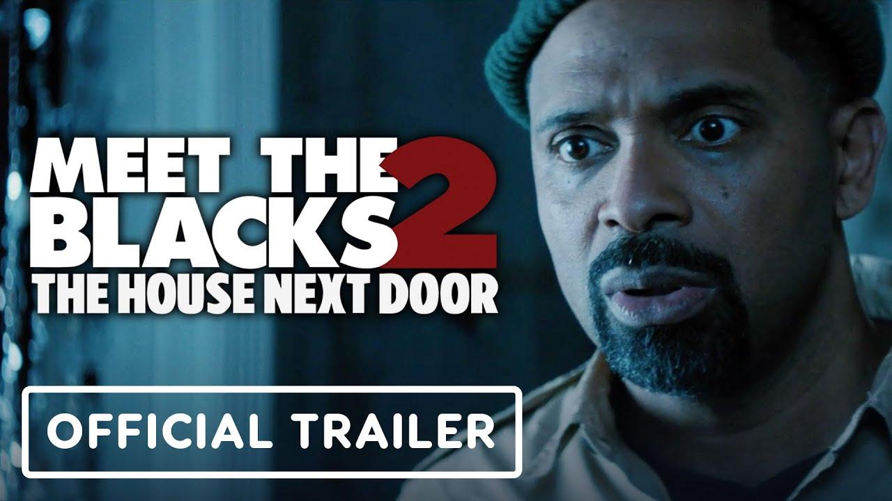 Download The House Next Door: Meet the Blacks 2 - Official Trailer (2021) Mike Epps, Katt Williams