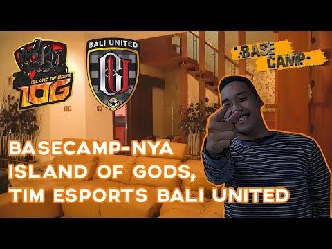 HARUS NONTON! Basecamp Tim Esports Bali United - Basecamp Season 2 Episode 2: Island Of Gods