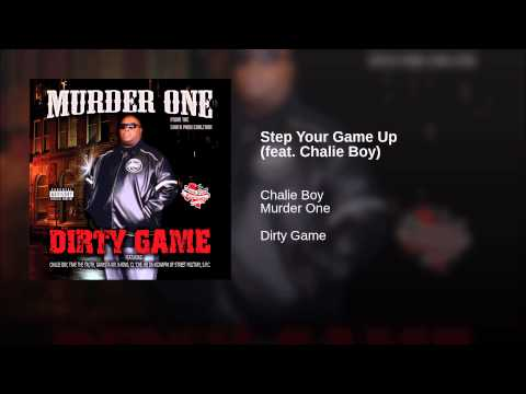 Step Your Game Up (feat. Chalie Boy)