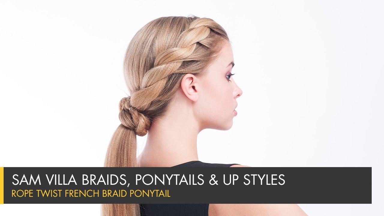 Rope Twist French Braid Ponytail  Sam Villa