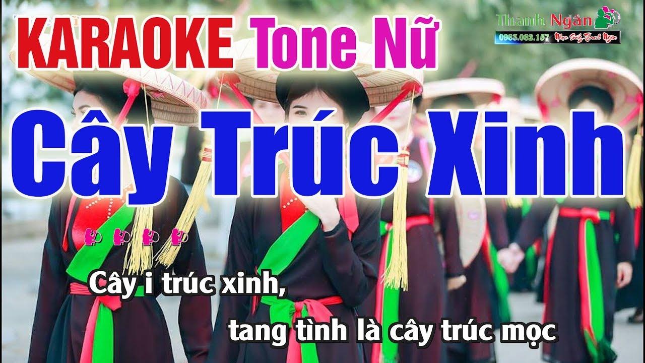 Cây Trúc Xinh Karaoke 2020 Tone Nữ - Nhạc Sống Thanh Ngân