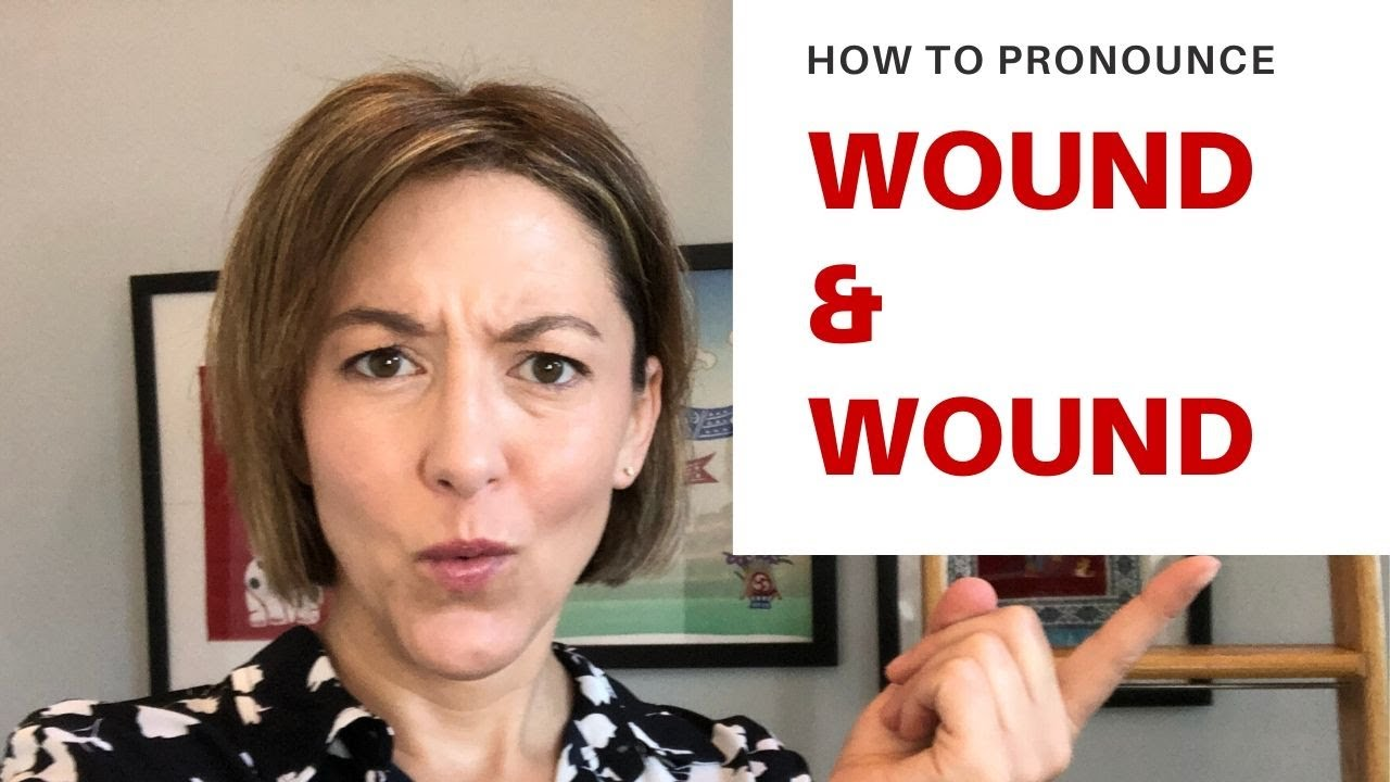 How to pronounce WOUND & WOUND - American English Pronunciation