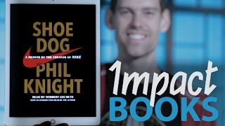 IMPACT Books: Shoe Dog by Phil Knight
