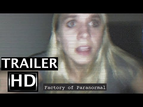 Factory of Paranormal - Official Trailer