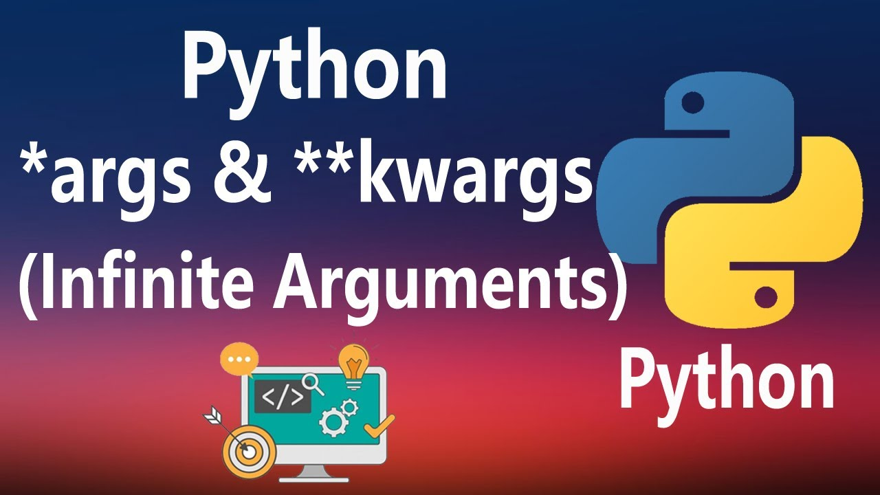 How to use *args and **kwargs in Python