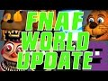 SURPRISE! FNaF World Update 2 - Getting Started
