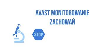 Monitorowanie zachowań od AVAST - na czym polega stała ochrona komputera?