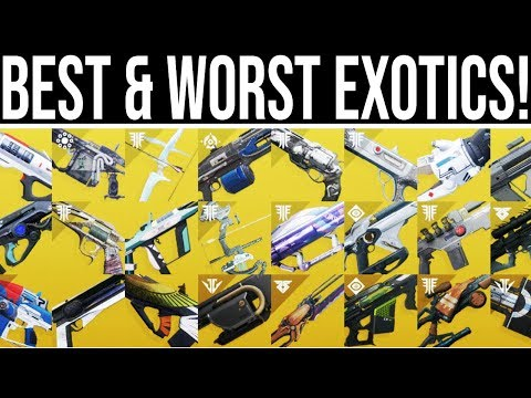 Destiny 2. BEST AND WORST EXOTIC WEAPONS! (2019)