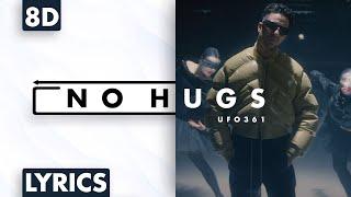 8D AUDIO   Ufo361 - No Hugs (Lyrics)