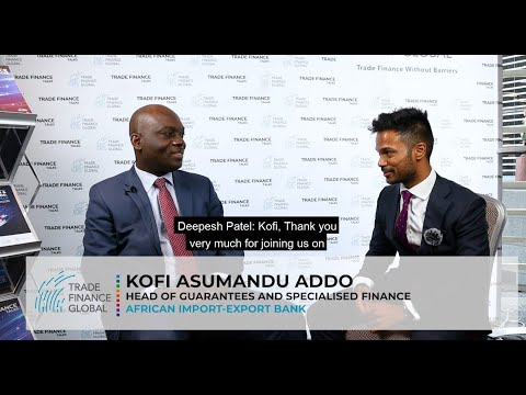 Bridging the Gap in African Trade – African Export-Import Bank's Role
