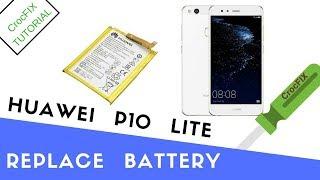 Huawei P10 lite - replace BATTERY tutorial by CrocFIX