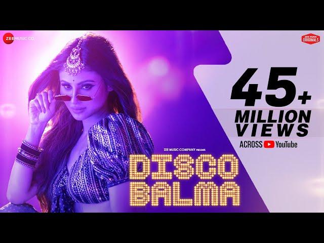 Disco Balma - Mouni Roy | Asees Kaur & Mellow D | Sachin - Jigar | IP Singh | Zee Music Originals