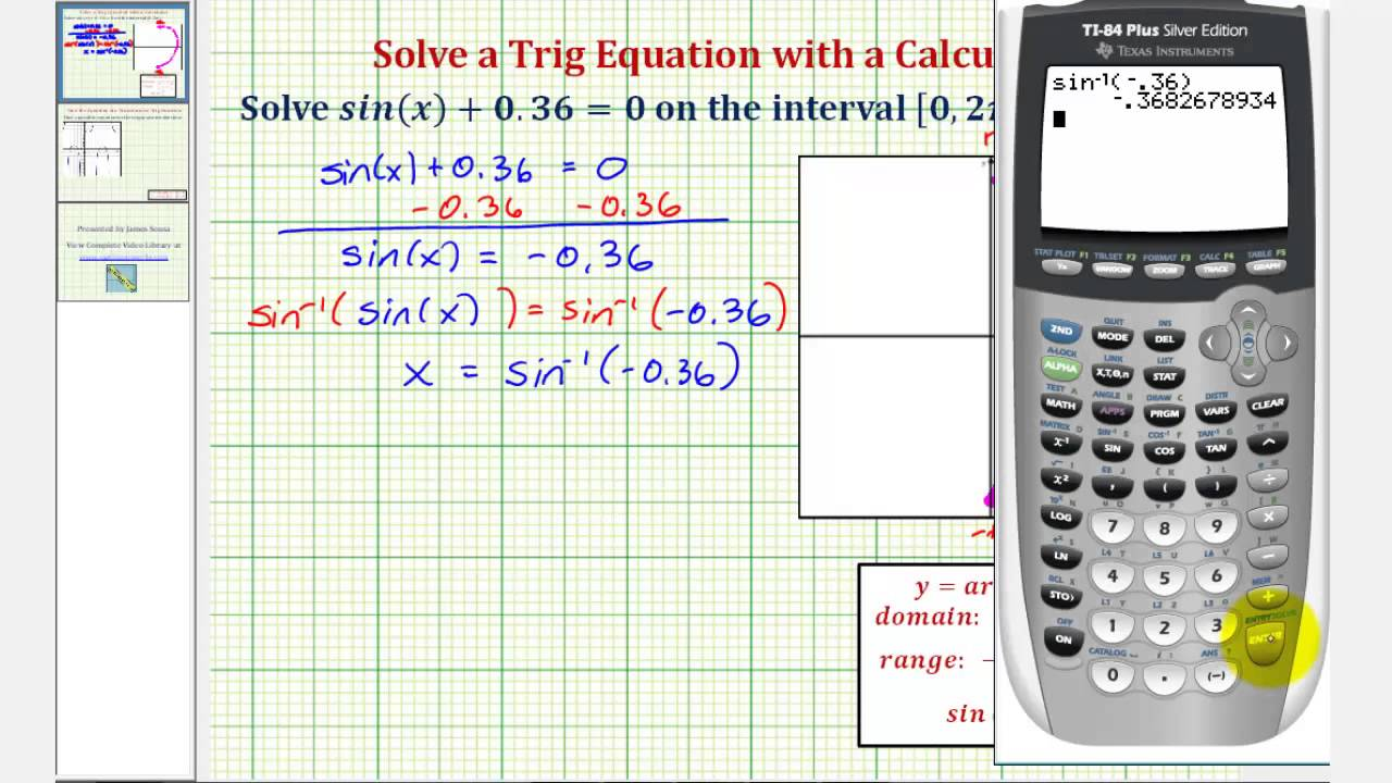 Ex Solve A Trigonometric Equation Using Calculator Sin X 0 36