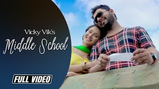 Middle School   Vicky Vik   Full Video Song   Latest Punjabi Song   Angel Records