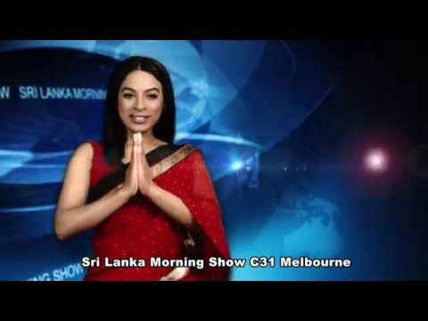 Sri Lanka Morning Show - Live on Channel 31 (Digital 44) on Every Sunday at 10am