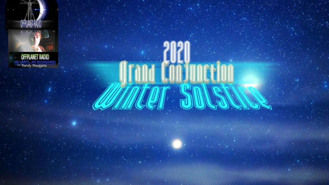 Winter Solstice Grand Conjunction  2020 Live @off planet media with WolfeAmos