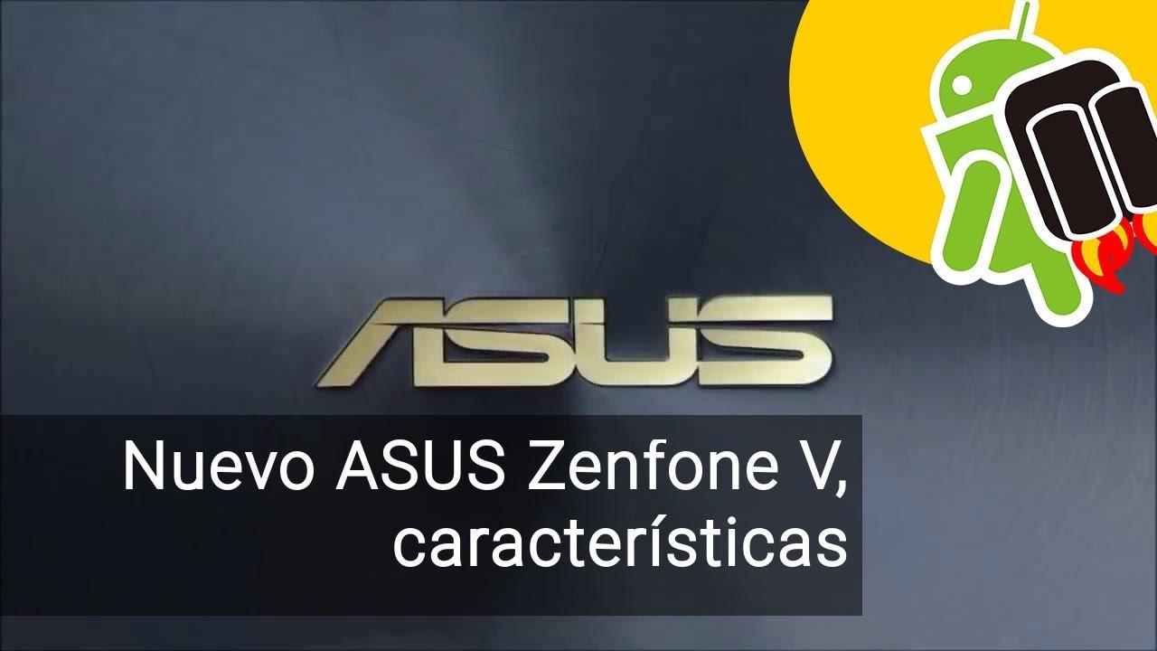 Nuevo Asus ZenFone V con Snapdragon 820: características, precio