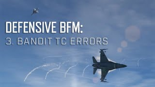 DCS World BFM - Defensive BFM 3 - Bandit Turn Circle Errors