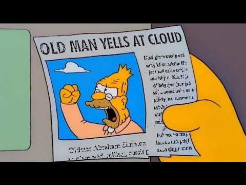 The Simpsons - Old Man Yells At Cloud - YouTube