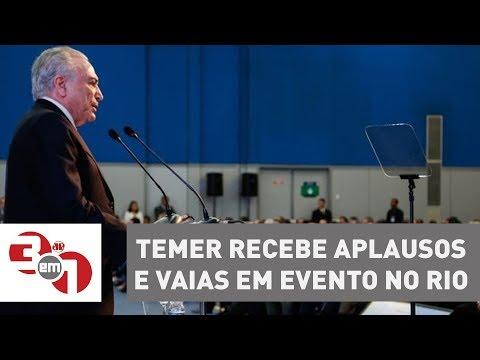 Michel Temer Recebe Aplausos E Vaias Em Evento No Rio De Janeiro