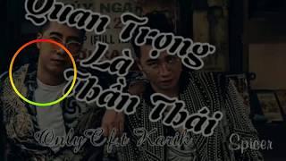 Quan Trọng Là Thần Thái video lyric - OnlyC ft. Karik Nâu Lyrics
