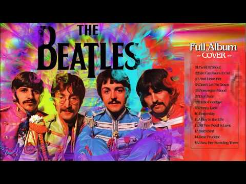 The Beatles Greatest Hits Full Album  ( Cover ) - The Beatles Playlist