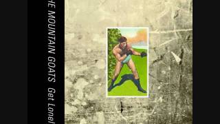 Woke Up New - The Mountain Goats