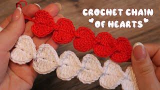 Вязаная цепочка из сердец 💖 Crochet Chain of Hearts