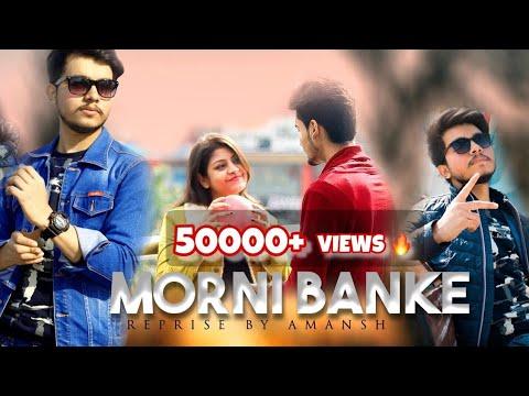 Guru Randhawa : Morni Banke Video || Tanishk Bagchi | Neha kakkar |Reprise||Amansh feat. Sonal Singh