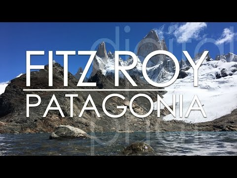 Fitz Roy Patagonia - Hikes from El Chalten