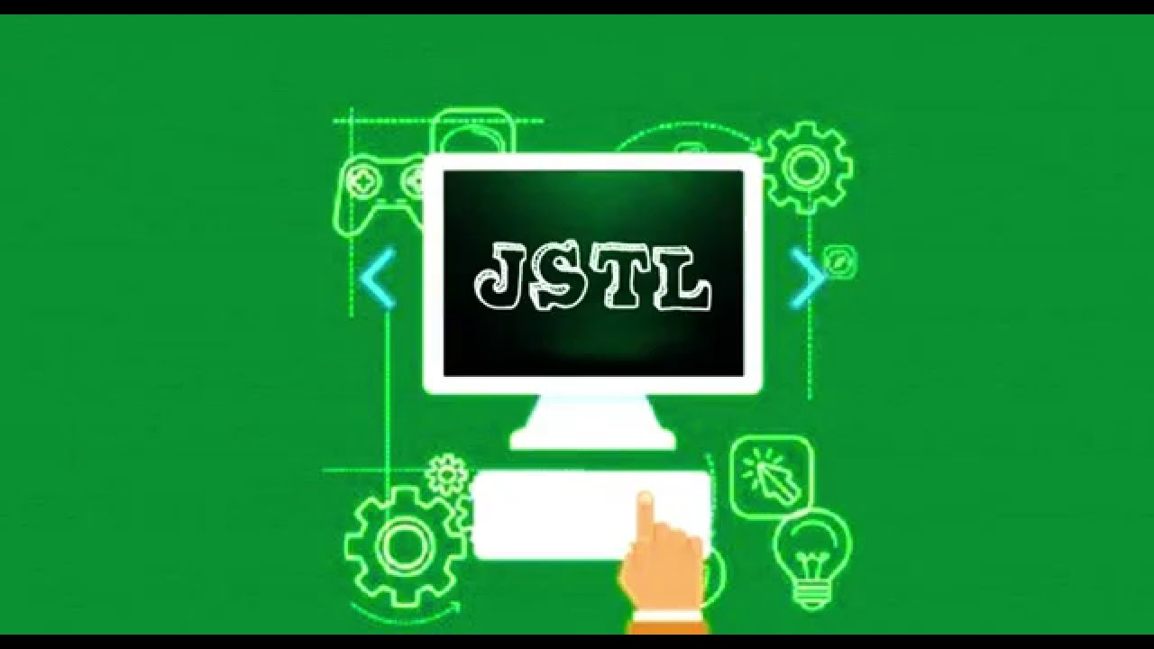 JSTL - core , sql , fmt tags and functions