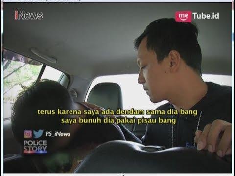 Gara-gara Utang Tak Dibayar, Pemuda Ini Nekat Bunuh Sahabatnya di Hutan Part 02 - Police Story 11/06
