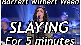 Barret Wilbert Weed Being Too Good for this World for 5 minutes
