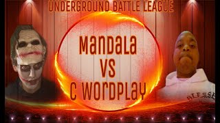 C Wordplay vs Mandala Presented By The UBL
