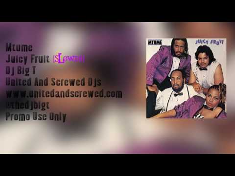 Mtume - Juicy Fruit Slowed & Chopped By @thedjbigt