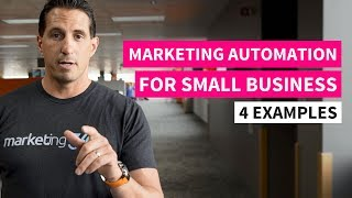 Marketing Automation for Small Business - 4 Examples | Marketing 360®