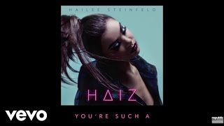 Hailee Steinfeld - You're Such A
