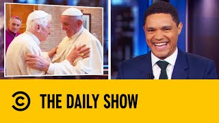 the-two-popes-clash-over-celibacy-the-daily-show-with-trevor-noah