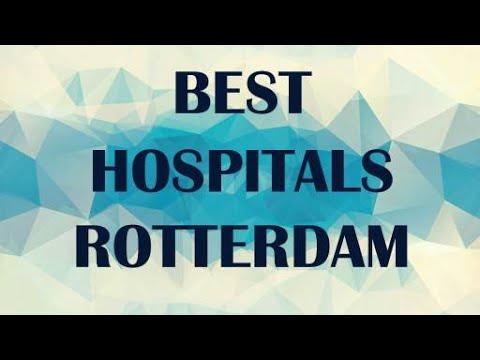 Best Hospitals in  Rotterdam, Netherlands