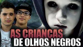 AS CRIANCAS DOS OLHOS NEGROS