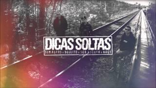 NaGy / Sob-Escuta / Sujeito / Sem Aspas - DICAS SOLTAS