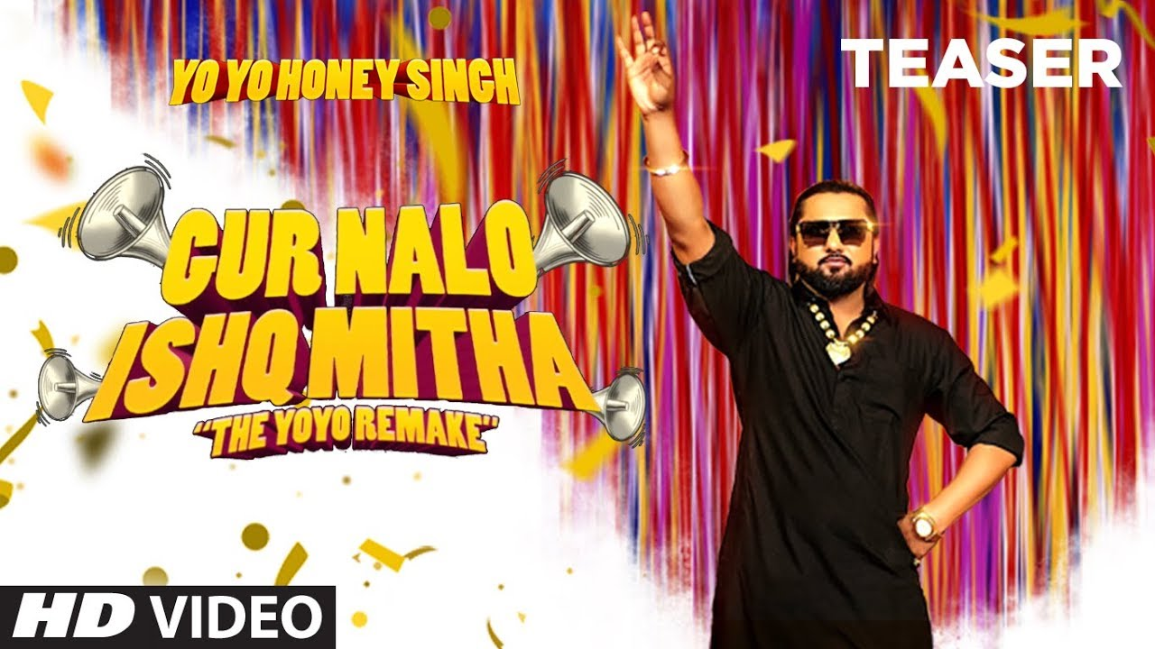 Gur Nalo Ishq Mitha (Teaser) | Yo Yo Honey Singh | Sonakshi Sinha | Song Releasing On 24 July 2019 Watch Online & Download Free