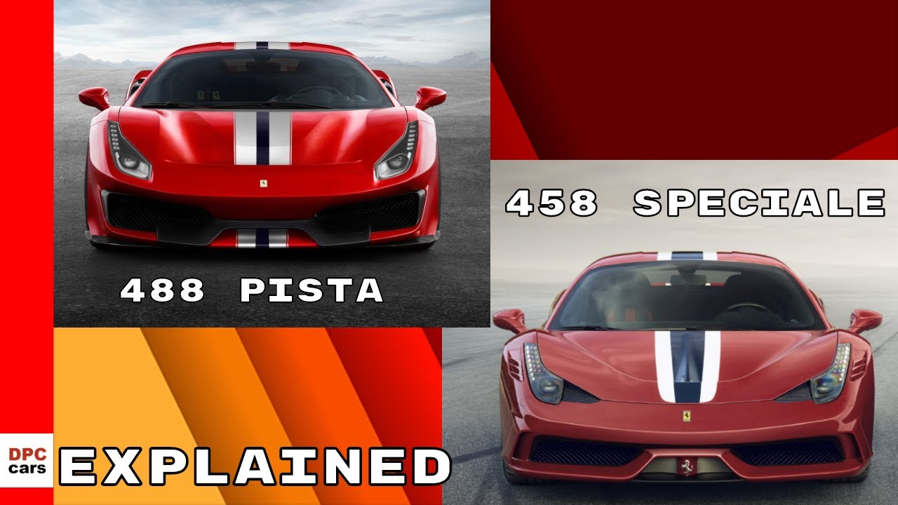 ferrari 488 pista vs ferrari 458 speciale explained - youtube