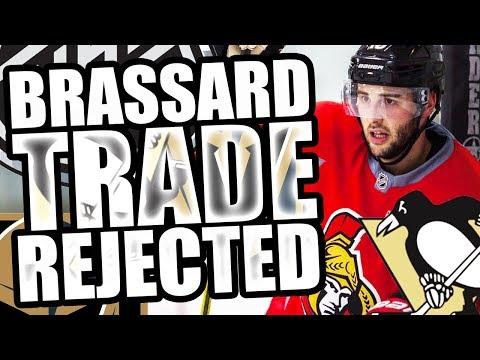 DERICK BRASSARD TRADE REJECTED BY NHL! SENATORS, PENGUINS, GOLDEN KNIGHTS - RYAN REAVES / IAN COLE